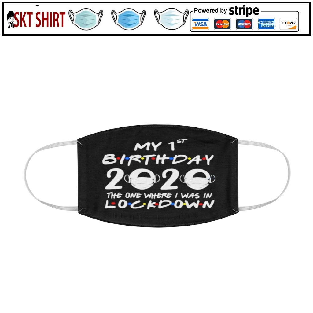 1st Lockdown Birthday 2020 face mask