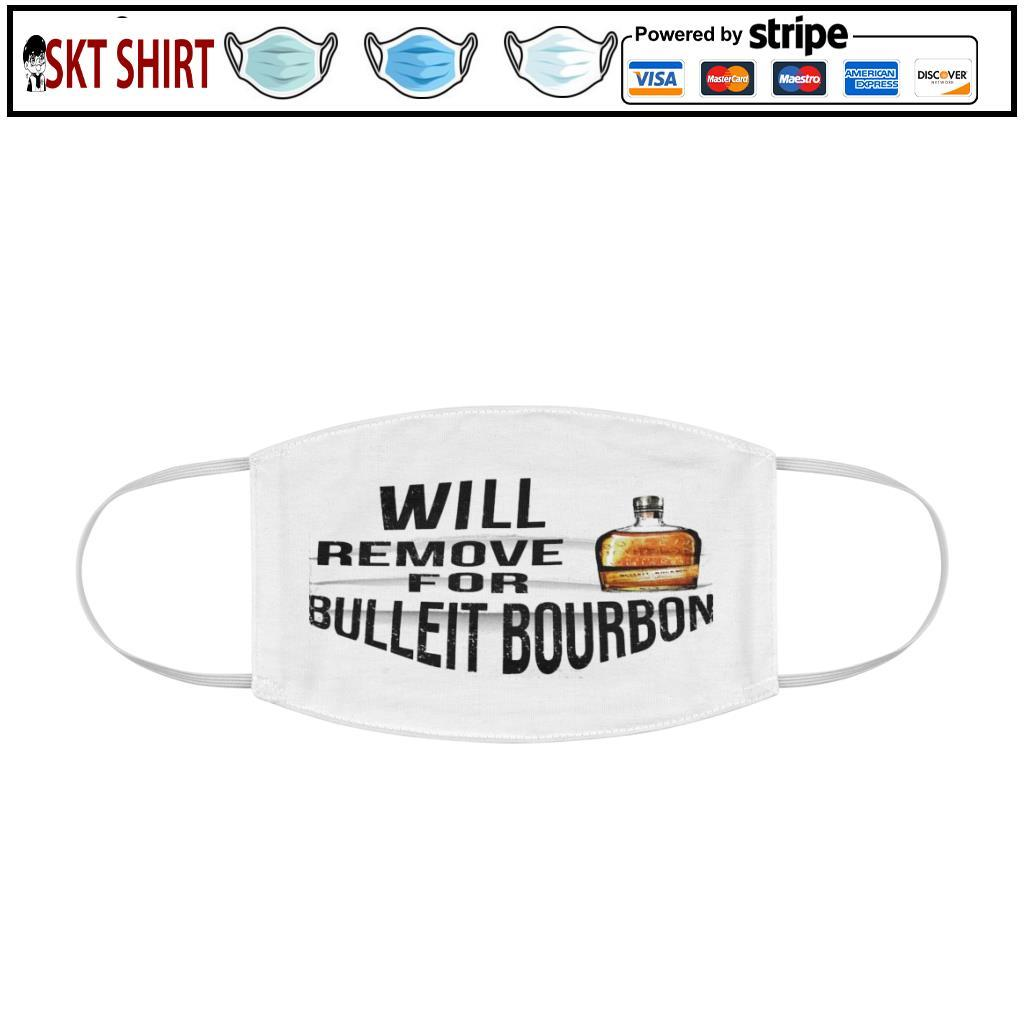 Will remove for bulleit bourbon face mask