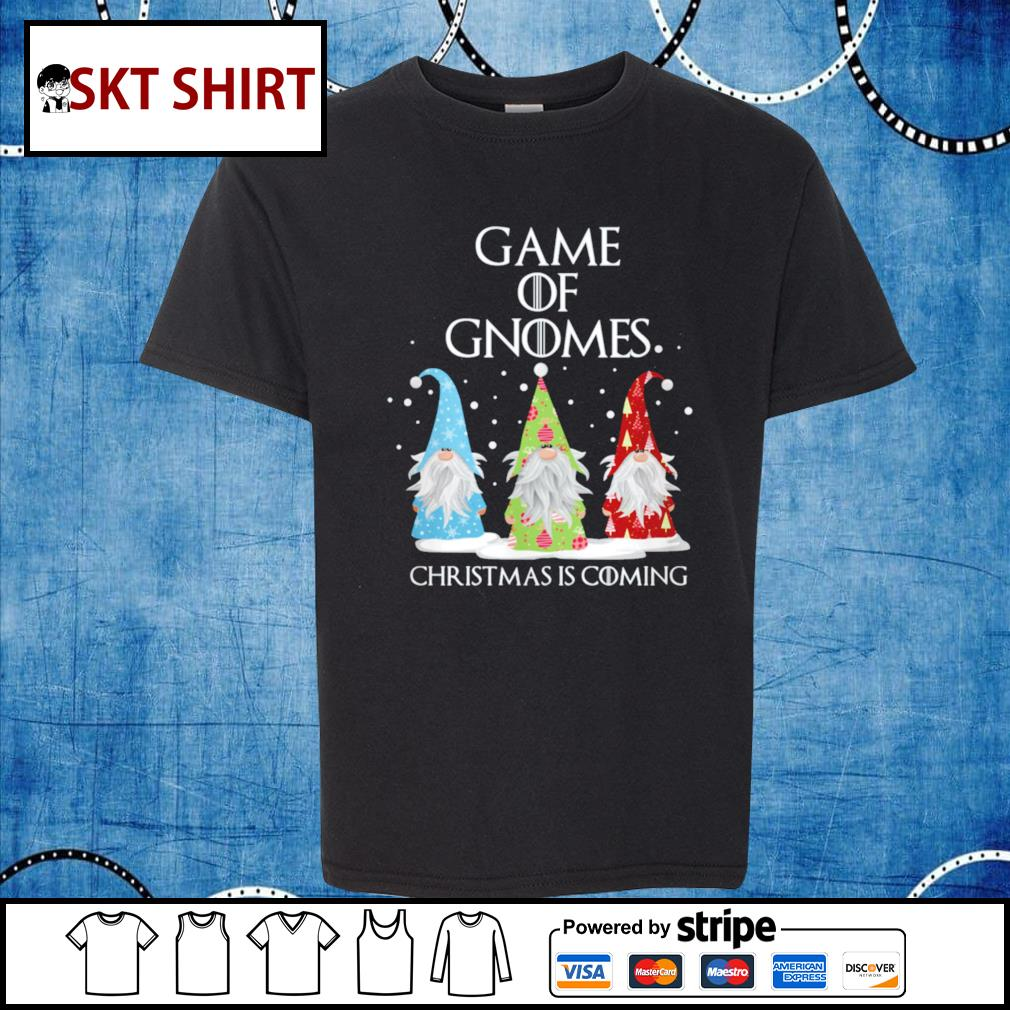 Game of Gnomes Christmas is coming shirt, sweater kid-shirt