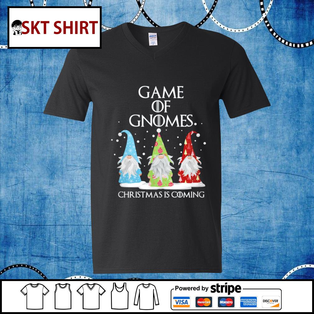 Game of Gnomes Christmas is coming shirt, sweater v-neck-t-shirt