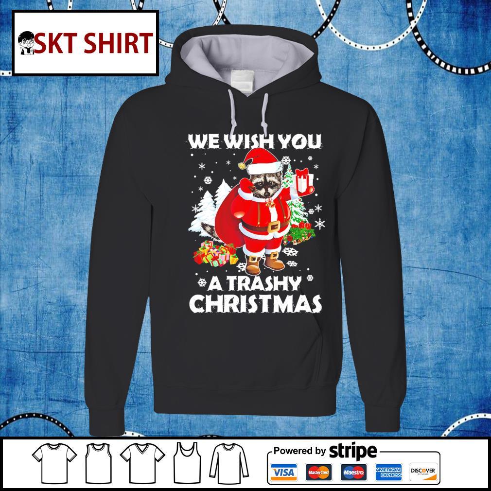 Raccoon we wish you a trashy Christmas shirt, sweater hoodie