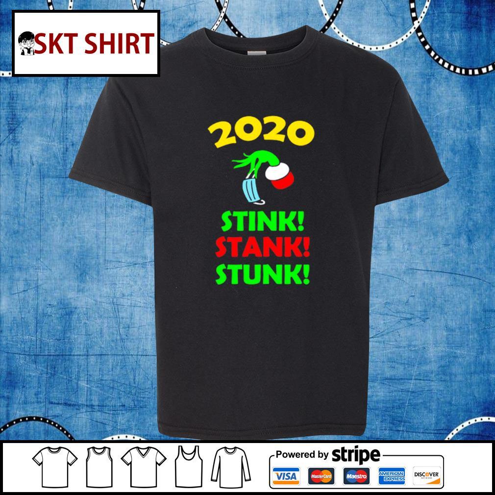 2020 Stink Stank Stunk Funny Christmas Holiday shirt, sweater kid-shirt