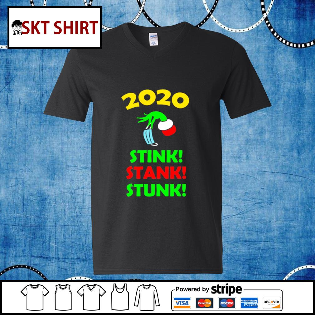 2020 Stink Stank Stunk Funny Christmas Holiday shirt, sweater v-neck-t-shirt