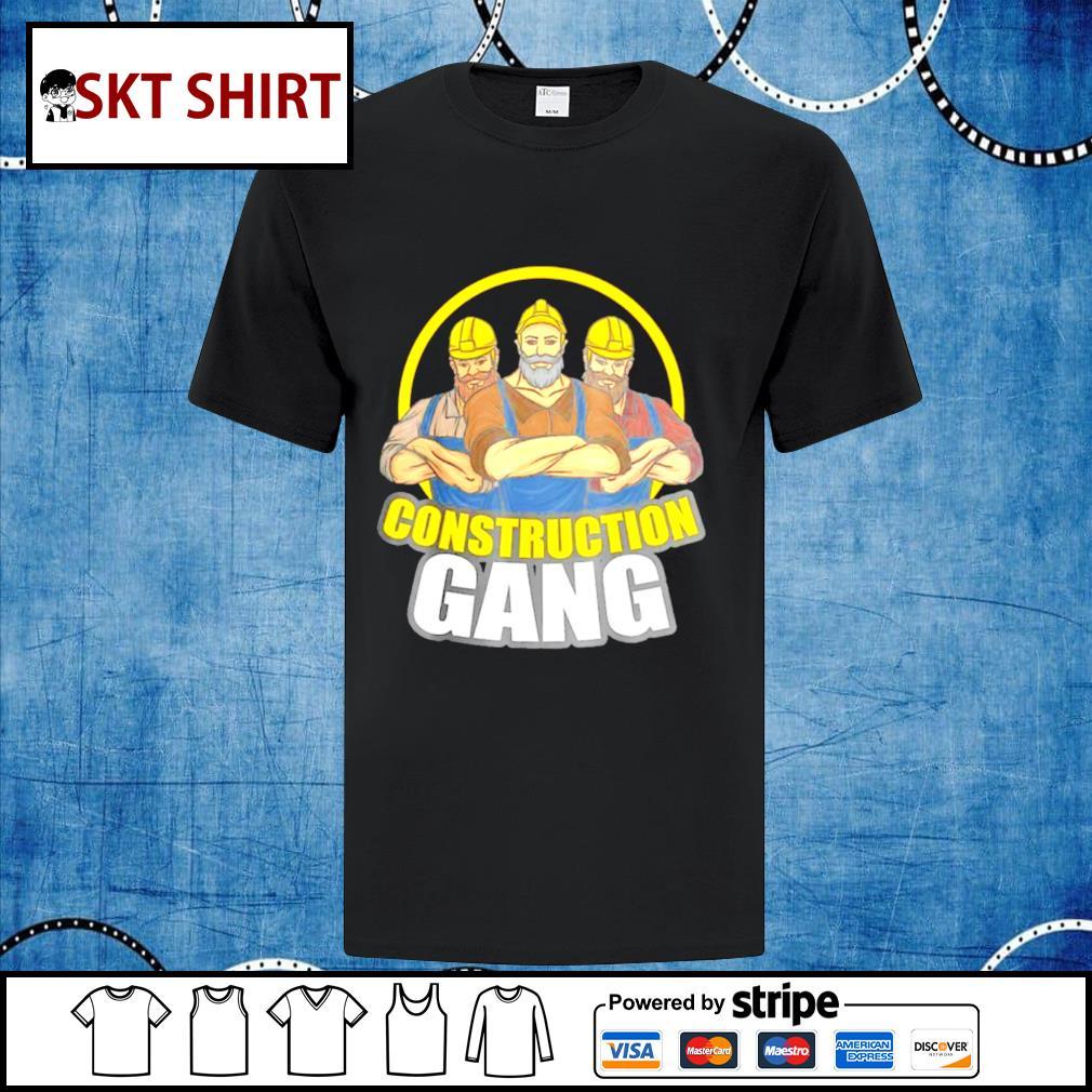 Construction Gang shirt